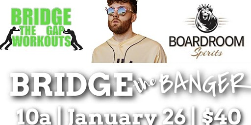 Bridge The Banger