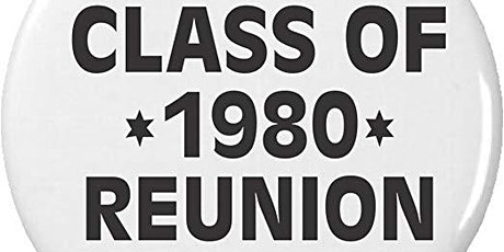 1980 GHS/SMH Combined 40th Class Reunion tickets