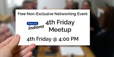Open In Indiana 4th Friday Meetup tickets