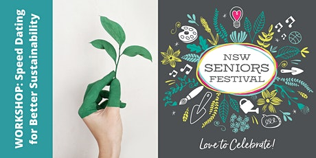 Seniors Festival - Speed Dating for Better Sustainability! tickets