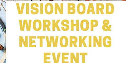 2020 Vision Board and Networking Event