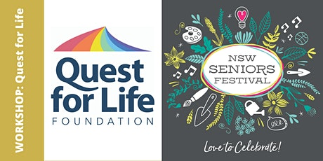 Seniors Festival - Quest for Life Workshops tickets