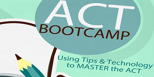 ACT BootCamp Session 2