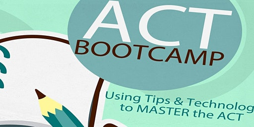 ACT BootCamp Session 3
