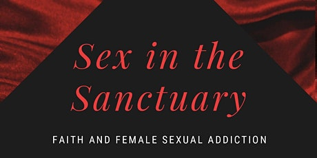 Sex in the Sanctuary tickets