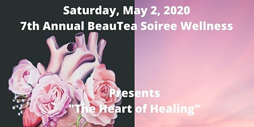 7th Annual BeauTea Soiree Wellness Event