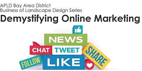 The Business of Landscape Design: Demystifying Online Marketing  tickets