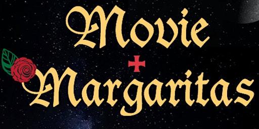 MOVIE + MARGARITAS MONDAYS