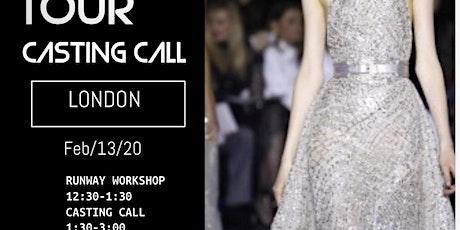 LONDON FASHION WEEK  CASTING CALL AND RUN WAY WORKSHOP tickets