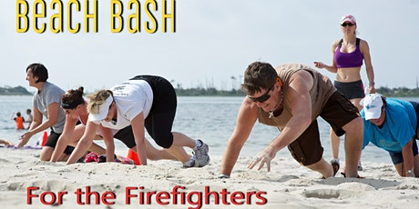 Beach Bash for the Firefighters tickets