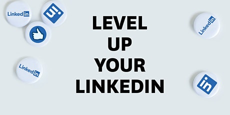 Level Up Your LinkedIn tickets