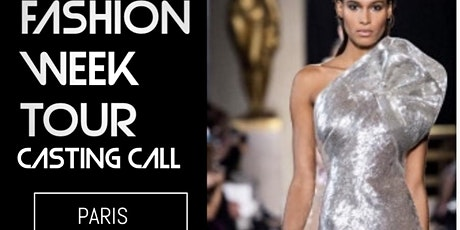 PARIS FASHION WEEK AUDITION AND RUN WAY BOOTCAMP billets