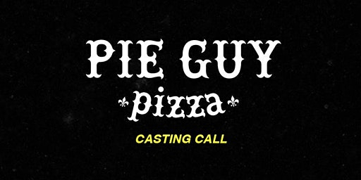 Free Pizza Class Casting Call