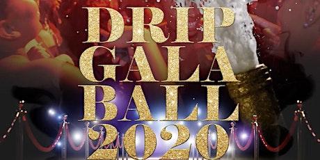 Drip Gala Ball 2020 tickets