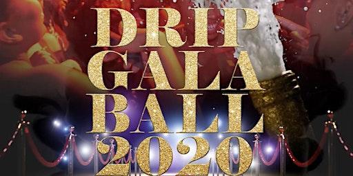 Drip Gala Ball 2020