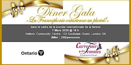 DÎNER GALA- LA FRANCOPHONIE AU PLURIEL! JOURNÉE INTERNATIONALE DE LA FEMME tickets