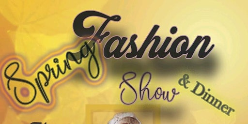 """Gospel on the Runway"" Fashion& Dinner Show"