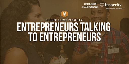 Bunker Brews Columbus: Entrepreneurs Talking to Entrepreneurs
