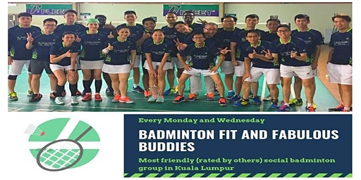 Badminton Fit and Fabulous Buddies In Kuala Lumpur (Monday, Wednesday)