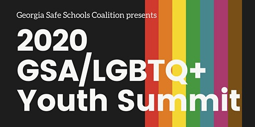 2020 Georgia GSA/LGBTQ+ Youth Summit