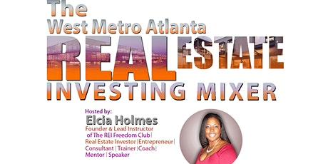 The West Metro Atlanta Real Estate Investing Mixer tickets