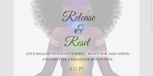 Release & Reset