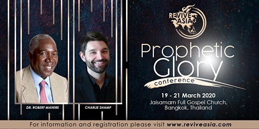 "Revive Asia ""PROPHETIC GLORY"" Conference"