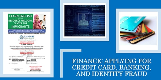Finance: Applying for Credit Card, Banking, and Identity Fraud