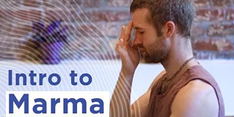 Intro to Marma Therapy and Ayurveda (April) tickets