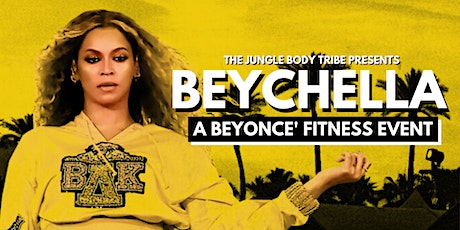 BEYCHELLA - Beyonce Fitness Event tickets