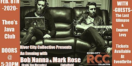 RCC Presents : An Evening with Bob Nanna & Mark Rose
