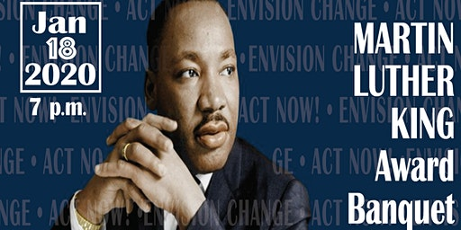 MLK Banquet - Envision Change: Act Now