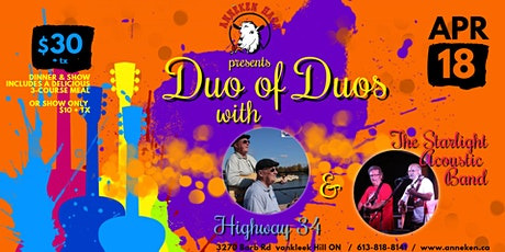 DUO OF DUOS  Dinner & Show with Highway 34 and The Starlight Acoustic Band billets