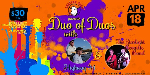 DUO OF DUOS  Dinner & Show with Highway 34 and The Starlight Acoustic Band