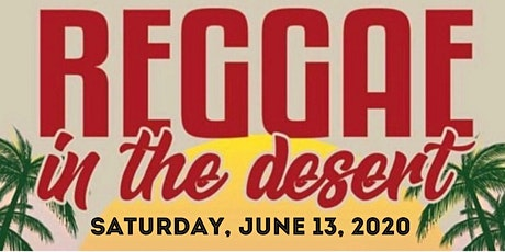 Reggae In The Desert 2020 tickets