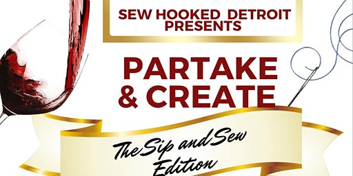 Partake & Create The Sip And Sew Edition