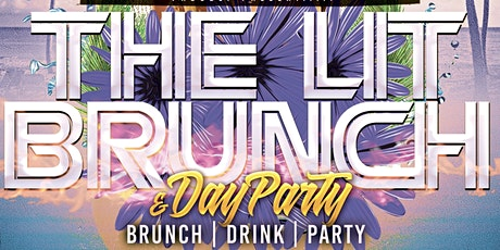 The Lit Brunch! & Day Party tickets
