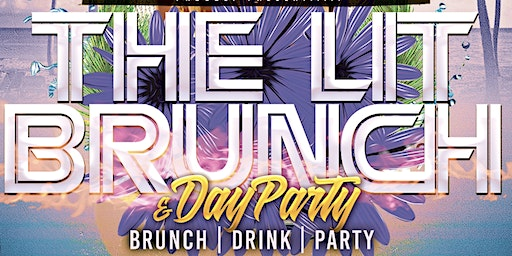 The Lit Brunch! & Day Party