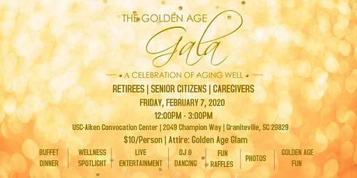 The Golden Age Gala - A Celebration of Aging Well!