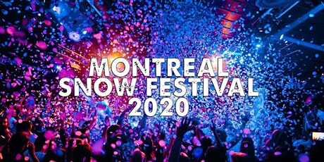 MONTREAL SNOW FESTIVAL | SAT JAN 18 tickets