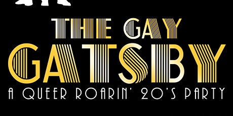 The Gay Gatsby: a queer 20's party tickets