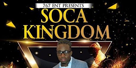 767 PRESENTS SOCA KINGDOM tickets