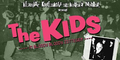 The KIDS, 29 februari at klosjar kollektiv/kaffee maboel tickets