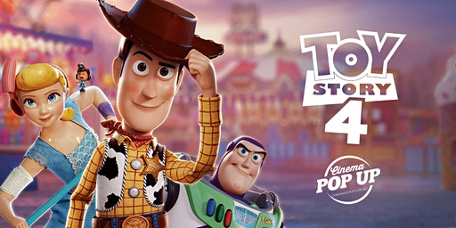 Cinema Pop Up - Toy Story 4 - Kilmore