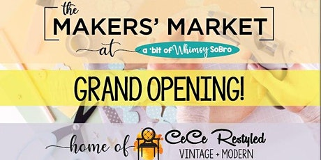 The Makers' Market Grand Opening tickets