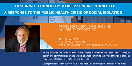 Prof Ron Baecker: Designing Technology to Keep Seniors Connected tickets