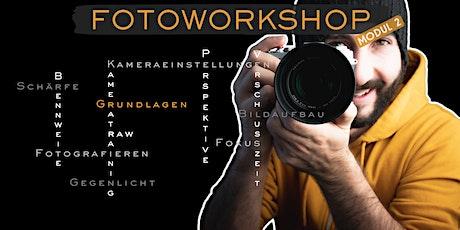 Fotoworkshop Modul 2: Fotografieren lernen Tickets