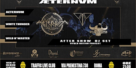 Aeternum - White Thunder - Wild n' Wasted tickets