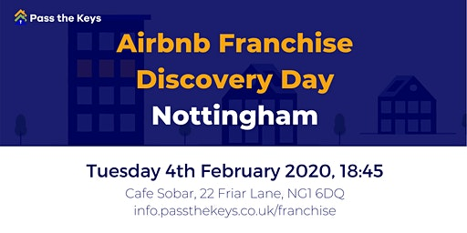 Airbnb Franchise Discovery Day - Nottingham