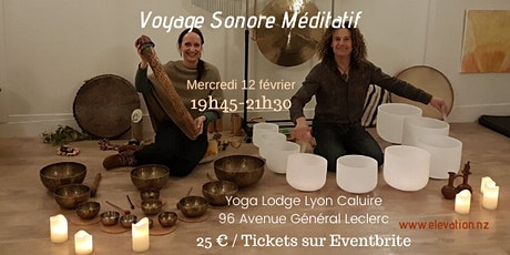 Voyage Sonore Méditatif Lyon Caluire billets